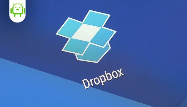 تحميل برنامج دروب بوكس Dropbox للاندرويد احدث اصدار